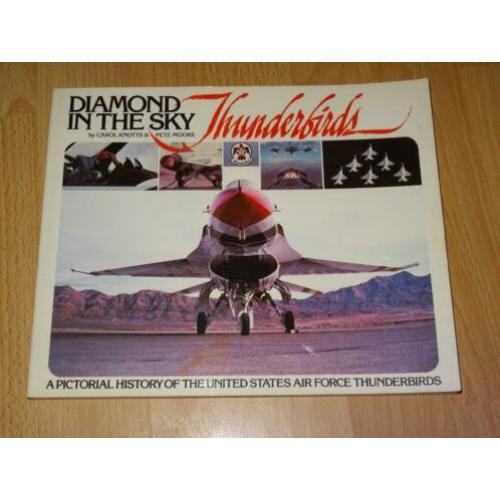 Diamond in the Sky : Pictorial History USAF Thunderbirds
